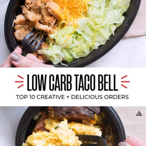 There's so much more to Taco Bell than carbs—and our list of Top 10 Low Carb Taco Bell meals is here to prove it! #lowcarbtacobell #ketotacobell