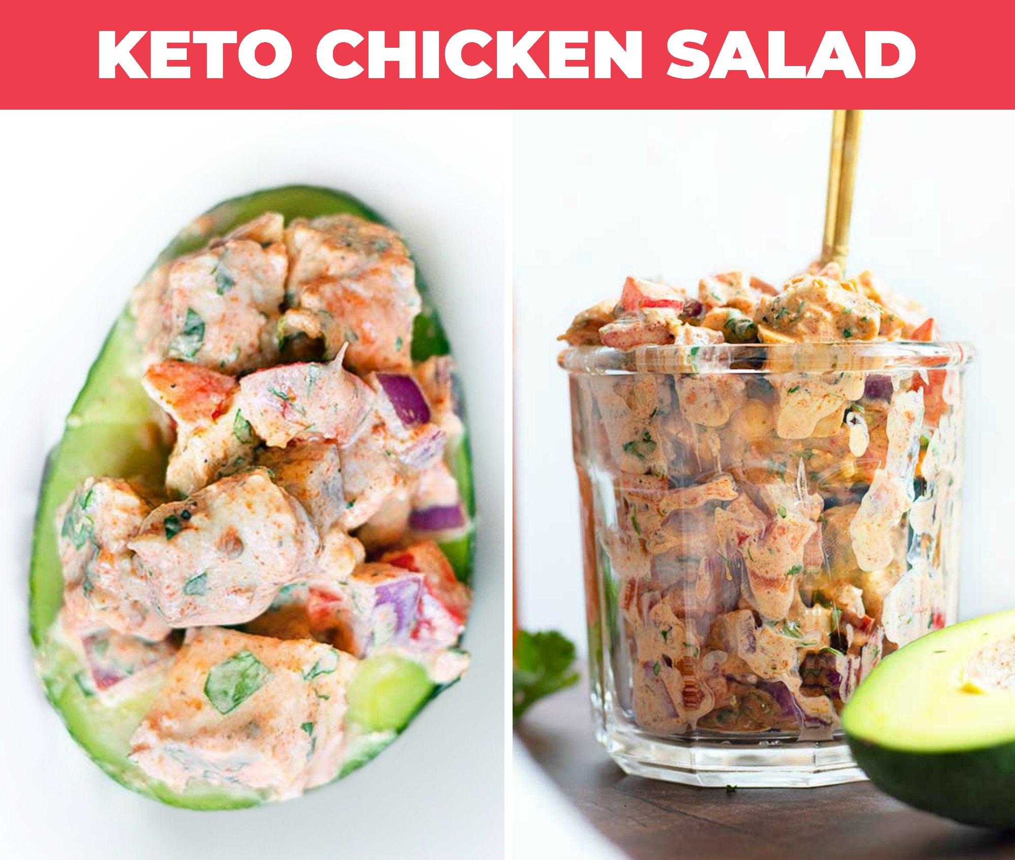 Images of keto chicken salad in an avocado and in a glass